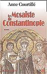 Le Mosaïste de Constantinople par Courtillé