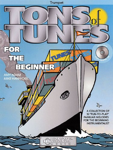 - Tons of Tunes for the Beginner: Trumpet - Grade 0.5 to 1 (Curnow Play-Along Book)