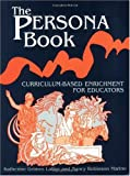 The Persona Book, Katherine Grimes Lallier and Nancy Robinson Marino, 1563084430