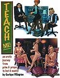 Teach Me! An Erotic Journey (v. 1)