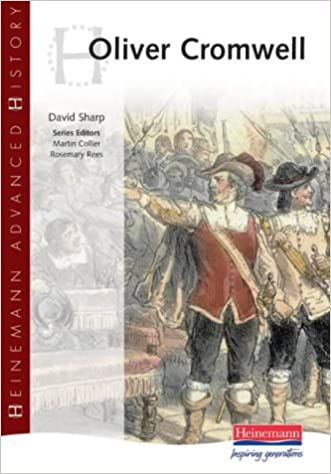 heinemann advanced history oliver cromwell david sharp martin  heinemann advanced history oliver cromwell david sharp martin collier 9780435327569 com books