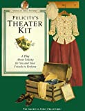 Felicity Theatre Kit - A Play About Felicity  { The American Girls Collection }