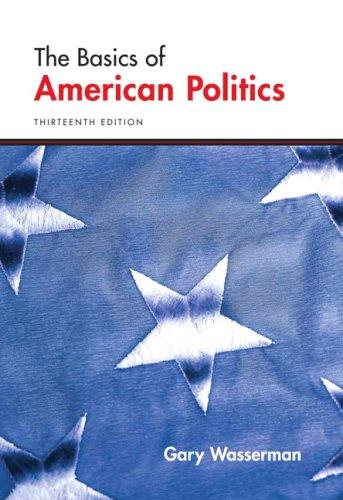 Basics of American Politics, The (13th Edition)