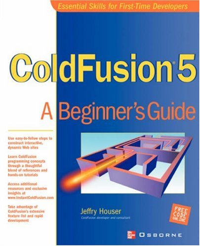 ColdFusion 5: A Beginner's Guide by McGraw-Hill/OsborneMedia