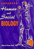 Advanced Human and Social Biology