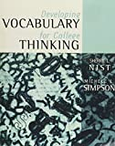 Developing Vocabulary for College Thinking, Nist, Sherrie L. and Simpson, Michele L., 020532326X