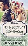 Nix & Scotlyn: The Wedding: Custom Culture #5
