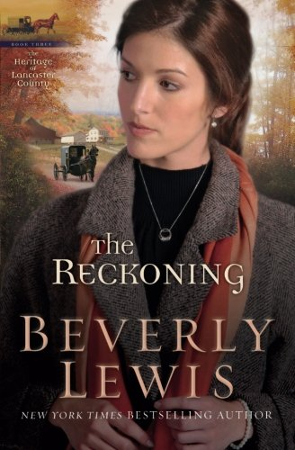 The Reckoning (The Heritage of Lancaster County #3) (Volume - Lancaster Outlets Pa