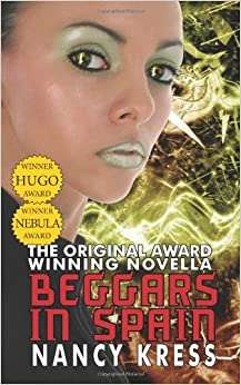 Book Beggars in Spain: The Original Hugo & Nebula Winning Novella