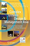Complex Systems Design and Management Asia : Designing Smart Cities: Proceedings of the First International Conference on Complex Systems Asia 2014 CSD&M Asia 2014, , 3319125435