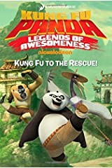 Kung Fu to the Rescue! (Kung Fu Panda TV) Hardcover
