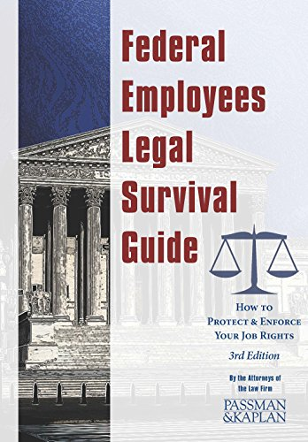 Federal Employees Legal Survival Guide, 3rd Edition by Joseph V. Kaplan (2014-05-03) (Legal Survival Guides)