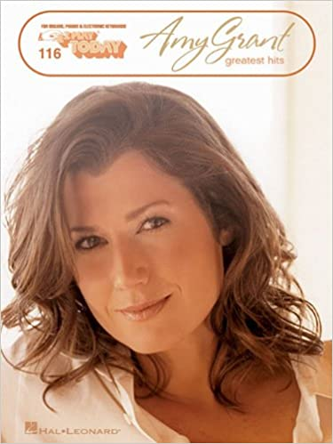Amy Grant Greatest Hits E Z Play Today Volume 116 Grant Amy 9781423461395 Amazon Com Books