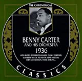 Benny Carter and His Orchestra: The Chronological Classics, 1936