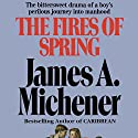 The Fires of Spring: A Novel Audiobook by James A. Michener Narrated by Larry McKeever