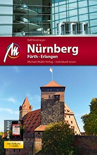 Nürnberg / Fürth / Erlangen MM-City: Reiseführer mit vielen praktischen Tipps