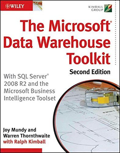 The Microsoft Data Warehouse Toolkit: With SQL Server 2008 R2 and the Microsoft Business Intelligence Toolset by imusti
