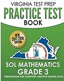 VIRGINIA TEST PREP Practice Test Book SOL Mathematics Grade 3: Includes Four Complete SOL Mathematics Practice Tests