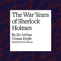 The War Years of Sherlock Holmes