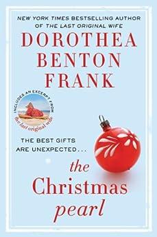 The Christmas Pearl - Kindle edition by Dorothea Benton Frank ...