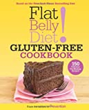img - for Flat Belly Diet! Gluten-Free Cookbook: 150 Delicious Fat-Blasting Recipes! book / textbook / text book