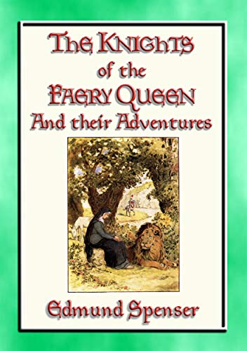 - KNIGHTS OF THE FAERY QUEEN - Their Quests and Adventures