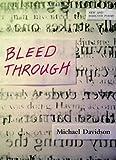 Bleed Through, Michael Davidson, 1566893399