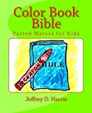 Color Book Bible, Jeffrey Harris, 146354359X