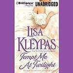 Tempt Me at Twilight: Hathaways, Book 3 | Lisa Kleypas
