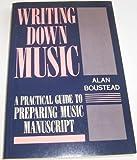 Writing down Music, Boustead, Alan, 019317104X
