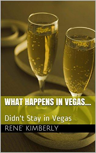 What Happens in Vegas...: Didn't Stay in Vegas