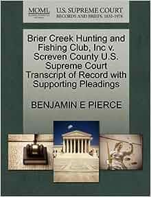 Brier Creek Hunting and Fishing Club, Inc v  Screven County