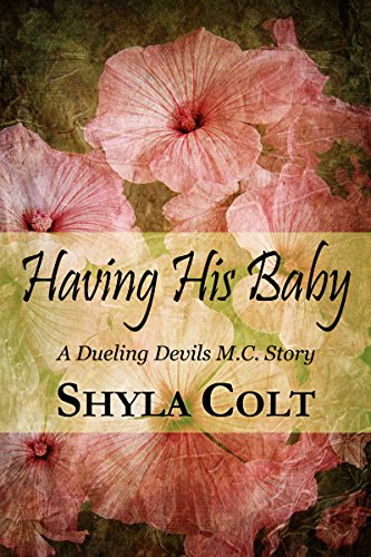 Having His Baby: Dueling Devils MC Story]()