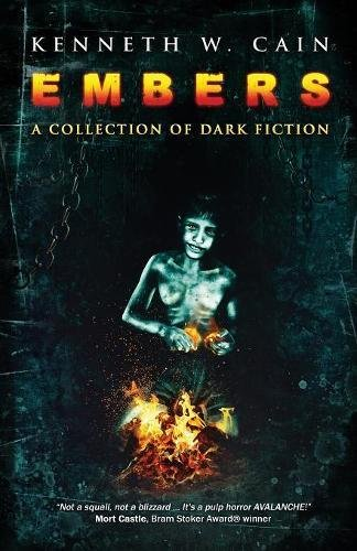 Embers: A Collection of Dark Fiction