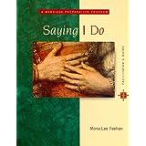 Saying I Do: A Marriage Preparation Program