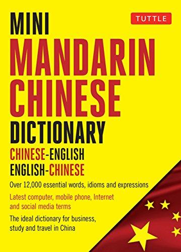 - Mini Mandarin Chinese Dictionary: Chinese-English English-Chinese (Tuttle Mini Dictionary)
