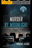 Murder by Moonlight (Dick Moonlight)