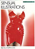 Sensual Illustrations, Bijutsu Shuppan-Sha, 4568790069