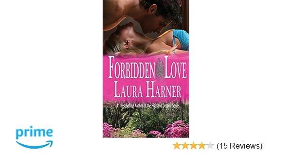 Forbidden Love Laura Harner 9781937252564 Amazon Books