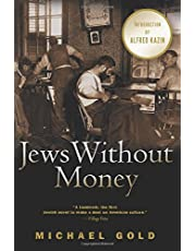 Jews Without Money: A Novel