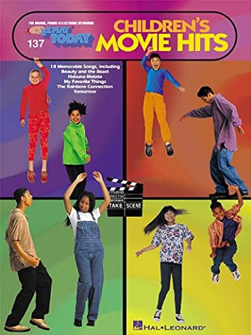 137 CHILDREN'S MOVIE HITS (E-Z Play Today) (Piano Sheet Music Easy Adult)