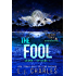 The Fool: Caitlin's Tarot (Episode 1) (Caitlin's Tarot: The Ola Boutique Mysteries)