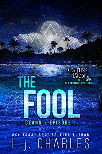 The Fool: Caitlin's Tarot (Episode 1) (Caitlin's Tarot: The Ola Boutique - Boutique Olas Las