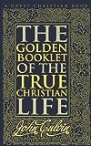 Golden Booklet of the True Christian Life, John Calvin, 1610100603