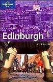 Edinburgh (Lonely Planet City Guides)