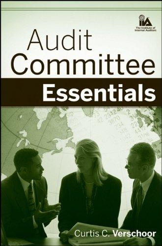 Audit Committee Essentials, by Curtis C. Verschoor