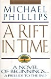 A Rift in Time, Michael Phillips, 0842355251