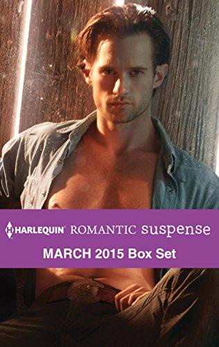 book cover of Harlequin Romantic Suspense March 2015 Box Set