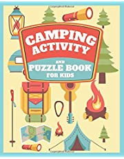 Camping Activity and Puzzle Book For Kids: Fun Camp Themed Word Searches, Scavenger Hunts, Question Game, Mazes, Map Skills, Hidden Pictures and Much More! Awesome Fun for Boys and Girls