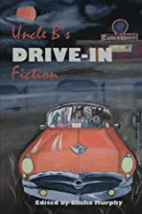 Uncle B.'s Drive-In Fiction Paperback